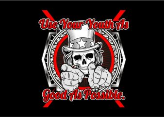 Use Your Youth As Good As Possible vector t-shirt design for commercial use