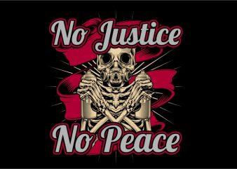 No Justice no Peace t shirt design png