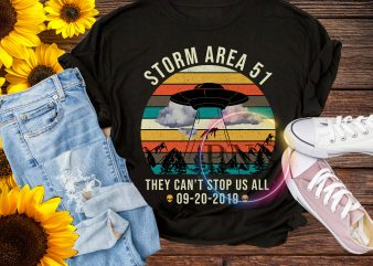 Storm Area 51 Alien UFO they can't stop us 09-20-2019 Design T shirt PNG
