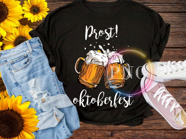 Prost Beer Germany Octoberfest T shirt PNG design