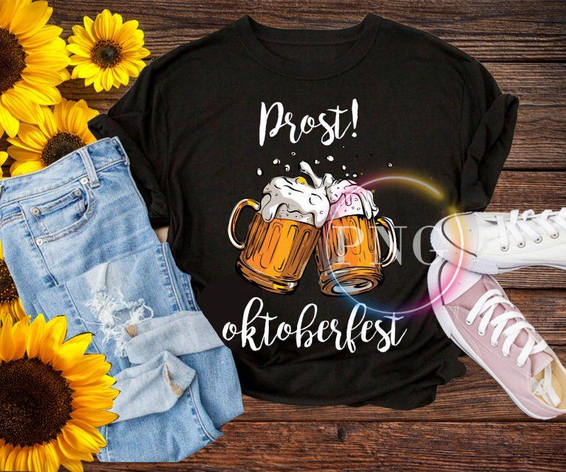 Prost Beer Germany Octoberfest T shirt PNG design buy tshirt design