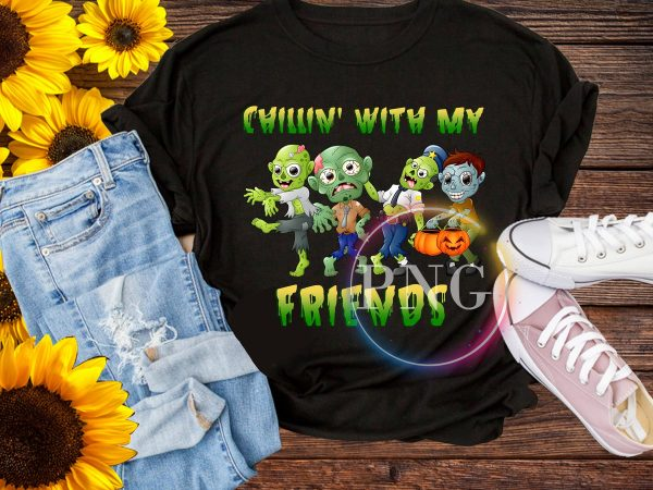 Chillin' with my friends T shirt design PNG