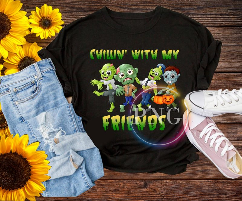 Chillin' with my friends T shirt design PNG t shirt designs for teespring