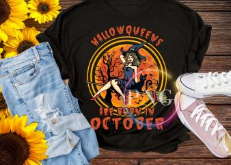 Hallowqeens are born in october T shirt design PNG
