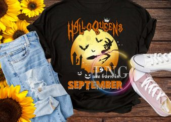 Halloqueens are born in september T shirt PNG