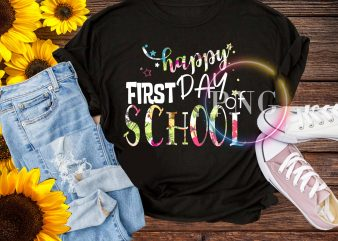 Happy first day school t shirt design png