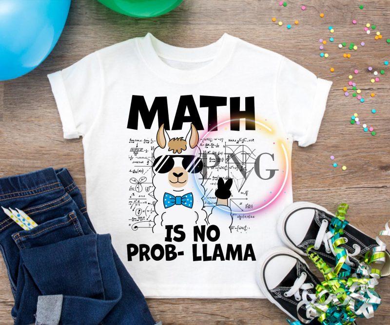 Llama Math Is no prob-llama T shirt – Math teacher Cool t shirt designs for printful