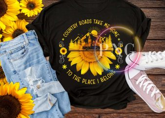 Country Roads take me home to the place i belong farmer life t shirt design pnd
