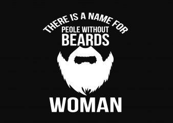 Beards Woman t shirt design for sale