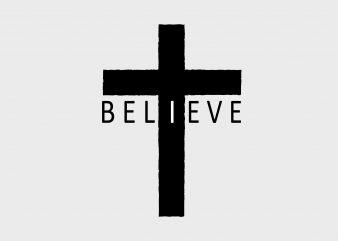 Believe tshirt design vector