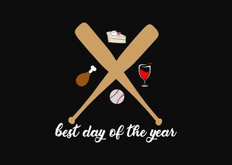 Best Day Of The Year t shirt template
