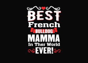 Best French Bulldog buy t shirt design artwork