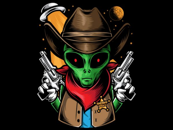 Alien Sheriff vector t-shirt design for commercial use