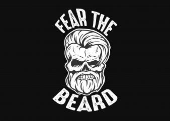 Fear The Beard print ready shirt design