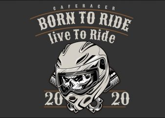 born to ride t shirt design to buy