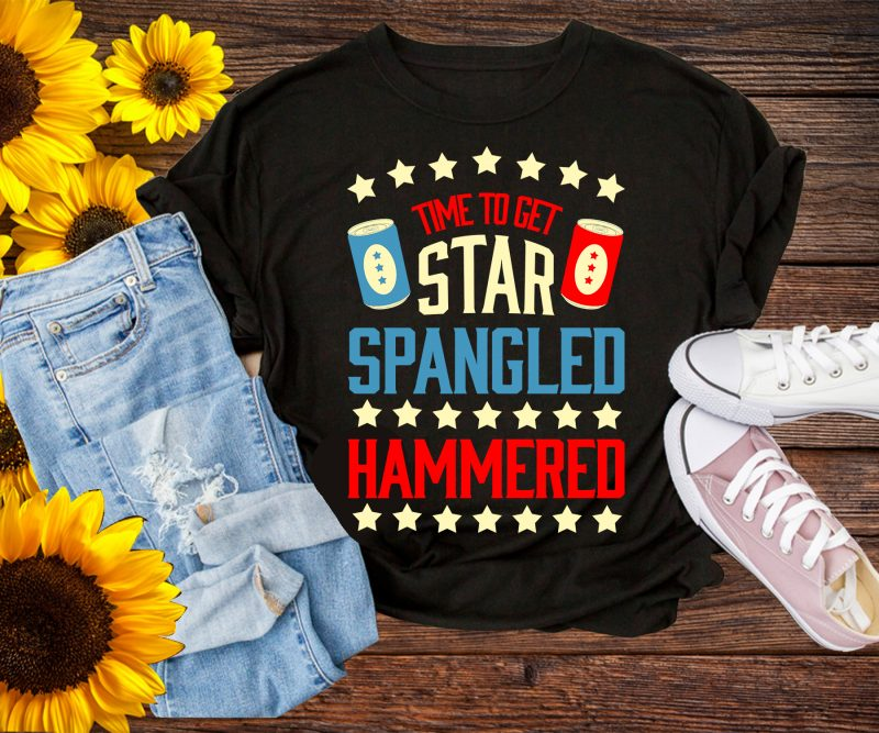 Time to get Star Spangled Hammered T shirt 4th of July commercial use t shirt designs