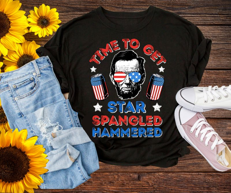Time To Get Star Spangled Hammered Lincoln Sunglasses 4th Of July Tshirt Design PNG USA Flag commercial use t shirt designs