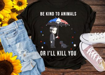 Be Kind To Animals Or I'll Kill You T shirt Design PNG 4th of July America Flag Color