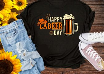 Happy Labeer Day Beer Lover Labor Day T shirt Design PNG