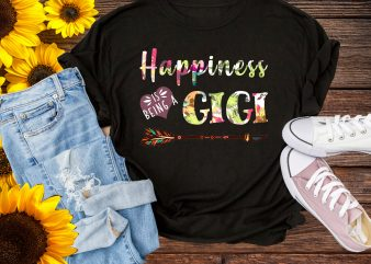Happiness Is Being A Gigi T shirt Design PNG – Gigi Happiness gifts