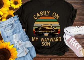 Carry On My Wayward Son Vintage Car Retro T shirt Gifts Design PNG Father