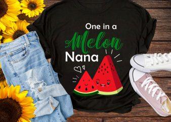 One in a Melon Nana Lover Watermelon Summer Farmer T shirt Design PNG