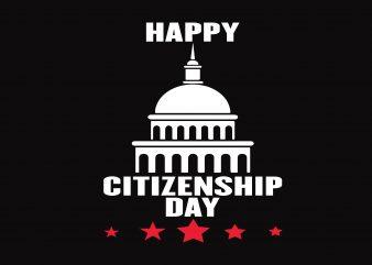 Happy Citizenship Day buy t shirt design