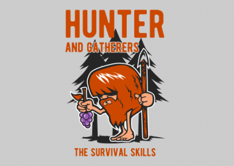 hunter and gatherers vector t-shirt design for commercial use
