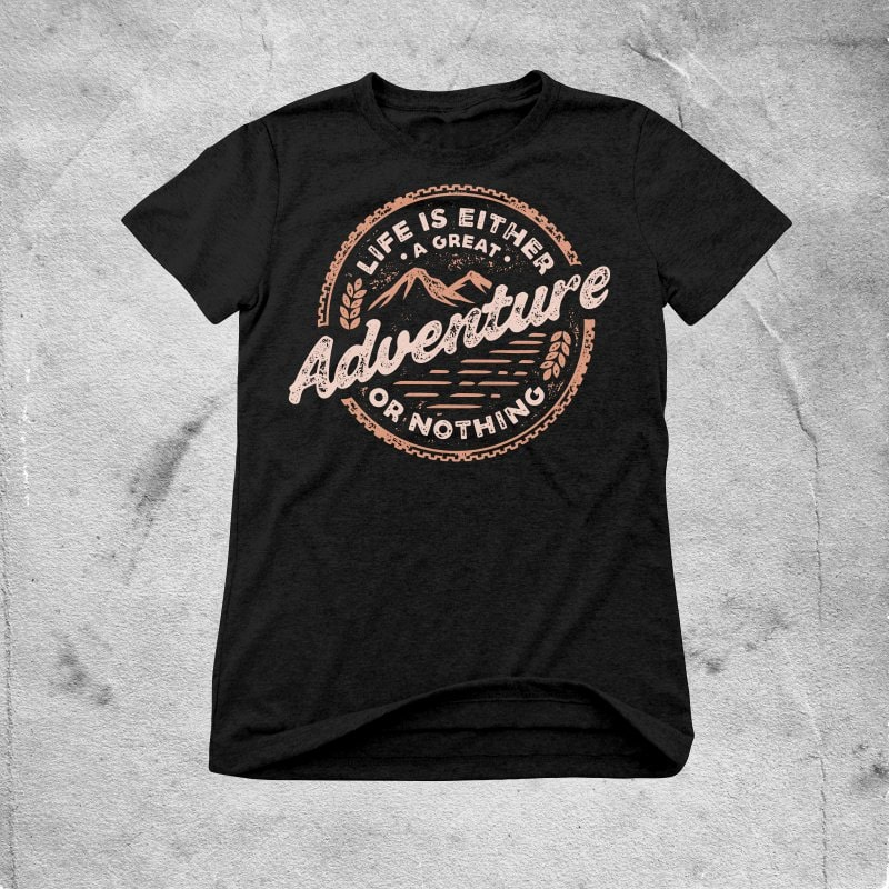 Adventure commercial use t shirt designs