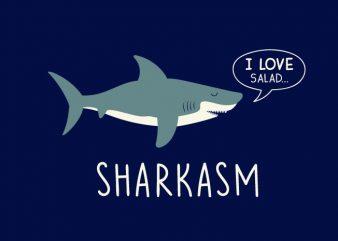 Sharkasm vector t-shirt design for commercial use