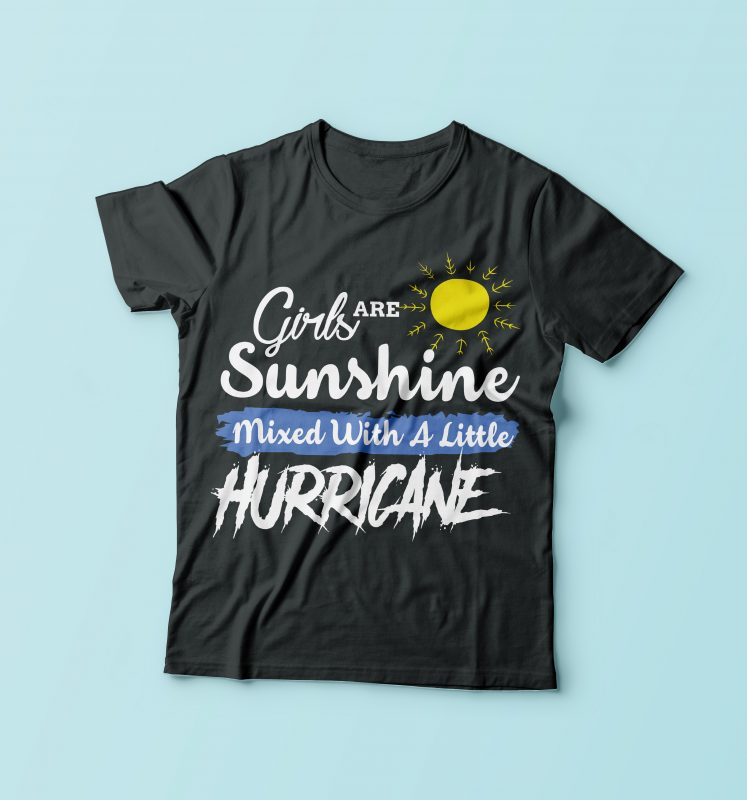 Girls Are Sunshine t-shirt designs for merch by amazon