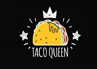 Taco Queen t shirt designs for sale
