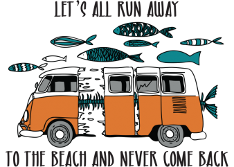 Let's go to the beach t shirt vector graphic