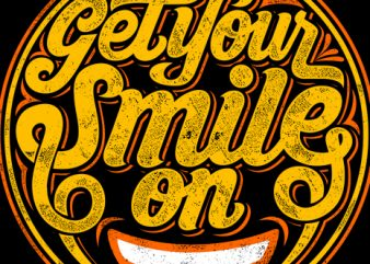 get your smile on t shirt design template