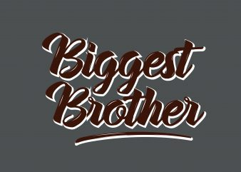 Biggest Brother t shirt template