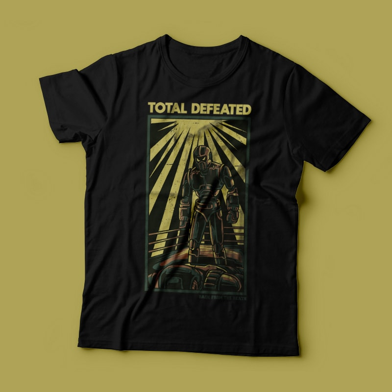 Total Defeated T-Shirt Design t shirt designs for printful