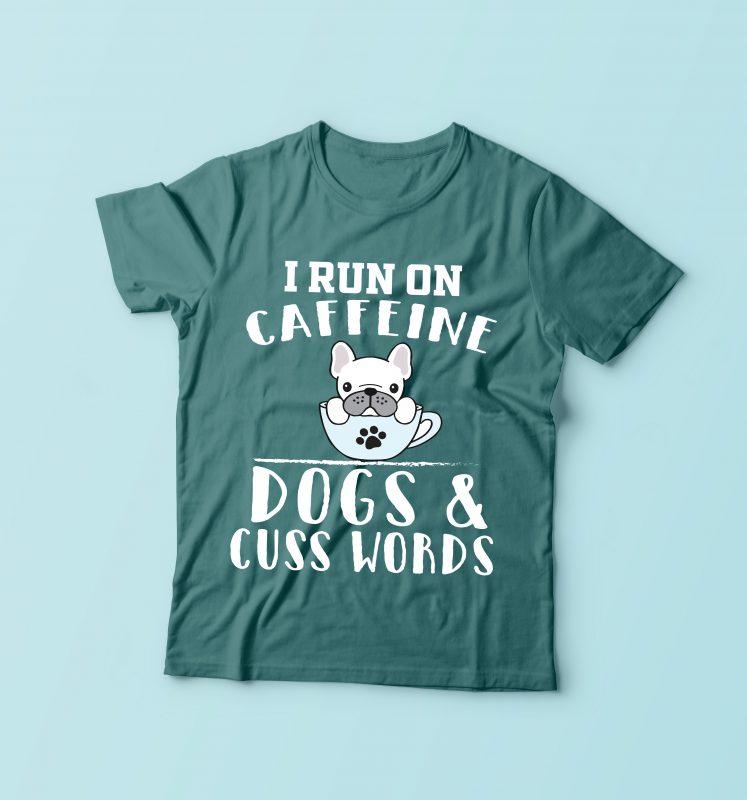 I Run On Caffeine buy tshirt design