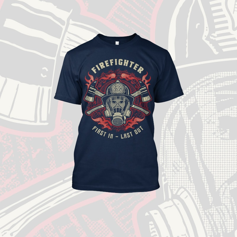 Firefighter Last Out t shirt designs for sale