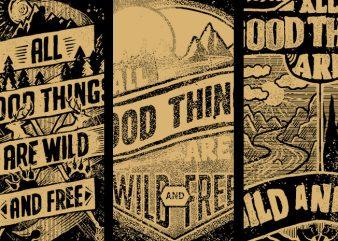 BUNDLE 3 – Good Wild Free commercial use t-shirt design