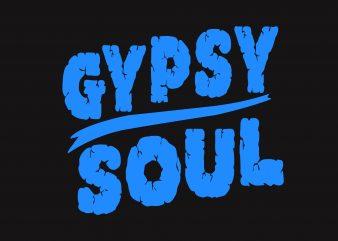 Gypsy Soul t shirt design template