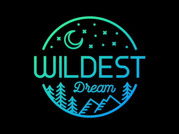 Wildest Dream t shirt design for sale