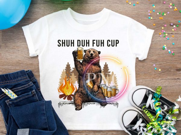 Shuh Duh Fuh Cup Bear Beer Camping fire forest t shirt template vector