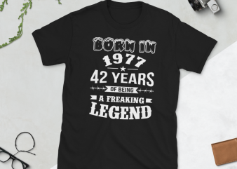 Birthday Tshirt Design – Age Month and Birth Year – 1977 42 Years