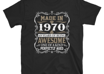 Birthday Tshirt Design – Age Month and Birth Year – 1970 49 Years Awesome