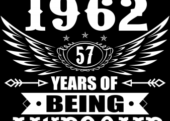 Birthday Tshirt Design – Age Month and Birth Year – August 1962 57 Years Awesome