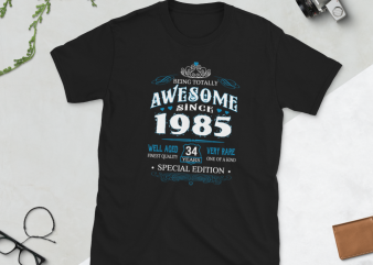 Birthday Tshirt Design – Age Month and Birth Year – 1985 34 Years