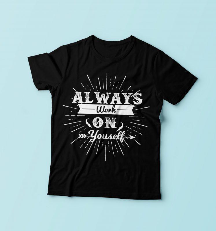 Always Work tshirt design for sale