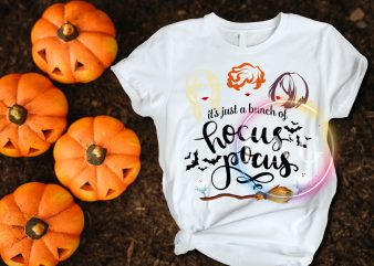 It just a bunch of hocus pocus halloween witch sisters T shirt