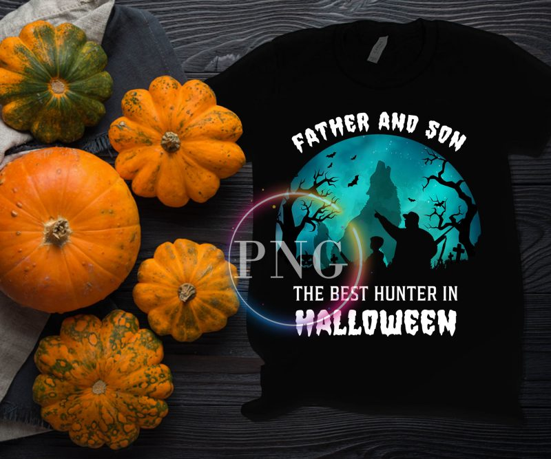 Father and Son The Best Hunter in Halloween Costume T shirt Design PNG buy tshirt design