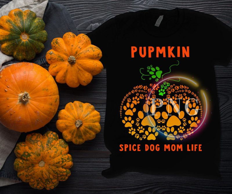 Pumpkin Spice Dogmom Life Pumpkin Dog lover Costume Tshirt design PNG vector shirt designs